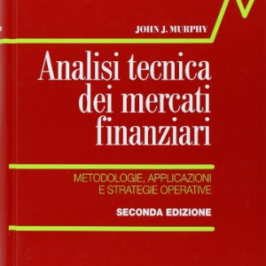 Analisi-tecnica-dei-mercati-finanziari-Metodologie-applicazioni-e-strategie-operative-0
