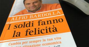 I Soldi fanno la felicità-Libro di Alfio Bardolla