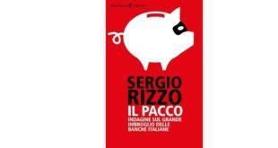 il pacco indagine sul grande imbroglio delle banche italiane