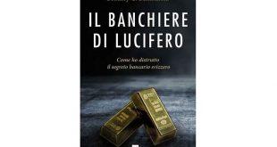 il banchiere di lucifero come ho distrutto il segreto bancario svizzero